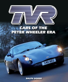 TVR : Cars of the Peter Wheeler Era, Hardback Book