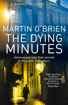 The Dying Minutes : (Jacquot 7), Paperback Book