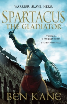 Spartacus: The Gladiator : (Spartacus 1), Hardback Book