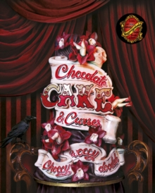 Choccywoccydoodah : Chocolate, Cake and Curses, Hardback Book