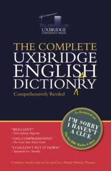 The Complete Uxbridge English Dictionary : I'm Sorry I Haven't a Clue, Hardback Book