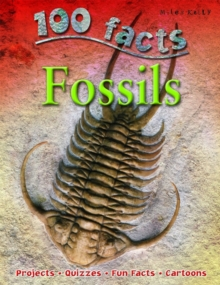 100 Facts on Fossils, Paperback Book