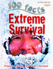 100 Facts Extreme Survival, Paperback Book