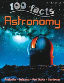 100 Facts - Astronomy, Paperback Book