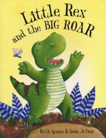 Little Rex and the Big Roar, Paperback Book