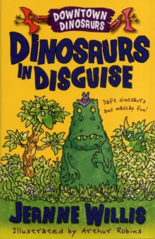 Dinosaurs in Disguise, Paperback Book