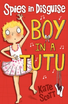 Boy in a Tutu, Paperback Book