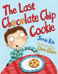 The Last Chocolate Chip Cookie, Paperback Book