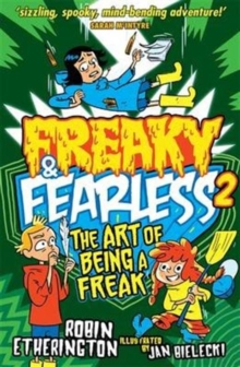 Freaky and Fearless: The Art of Being a Freak, Paperback Book