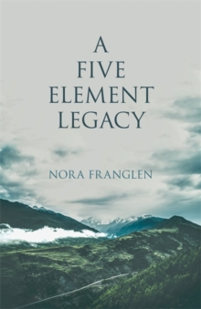 A Five Element Legacy, Paperback Book