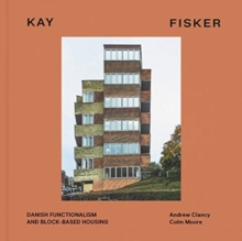 Kay Fisker : Block Terrace Square, Hardback Book