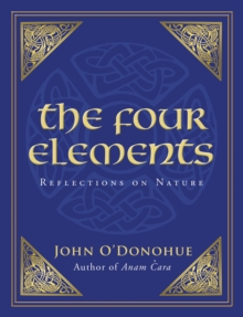 The Four Elements : Reflections on Nature, Paperback Book