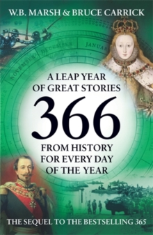 366 : More Great Stories from History for Every Day of the Year, Paperback Book