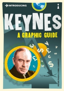 Introducing Keynes : A Graphic Guide, Paperback Book