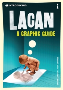 Introducing Lacan : A Graphic Guide