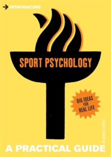 Introducing Sport Psychology : A Practical Guide, Paperback Book