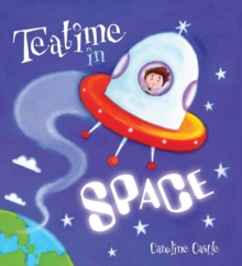 Storytime: Teatime in Space, Paperback Book