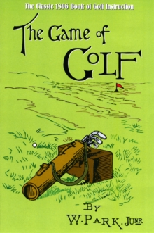 The Game of Golf, Hardback Book