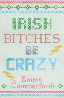Irish Bitches be Crazy, Paperback Book