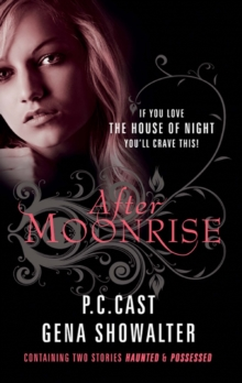 After Moonrise : Possessed / Haunted, Paperback Book