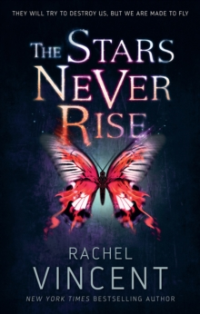 The Stars Never Rise, Paperback Book