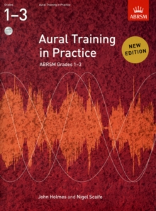 Aural Training in Practice, ABRSM Grades 1-3, with 2 CDs : New edition, Sheet music Book