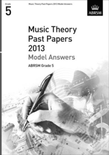 Music Theory Past Papers 2013 Model Answers, ABRSM Grade 5, Sheet music Book