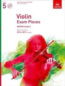 Violin Exam Pieces 2016-2019, ABRSM Grade 5, Score, Part & 2 CDs : Selected from the 2016-2019 syllabus, Sheet music Book