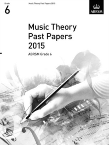 Music Theory Past Papers 2015, ABRSM Grade 6, Sheet music Book