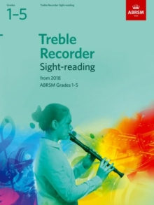 Treble Recorder Sight-Reading Tests, ABRSM Grades 1-5 : from 2018, Sheet music Book