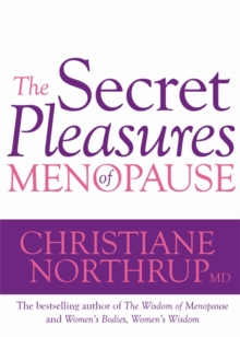 The Secret Pleasures of Menopause, Paperback Book