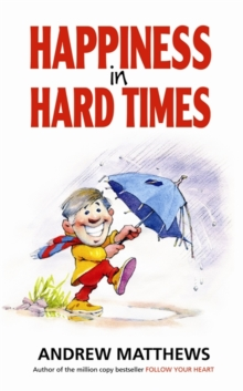 Happiness In Hard Times, Paperback Book