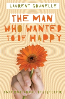The Man Who Wanted to Be Happy, Paperback Book