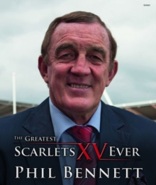 Greatest Scarlets XV Ever, The, Hardback Book