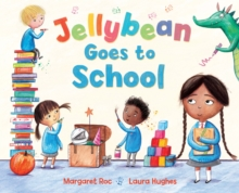 Jellybean Goes to School, Paperback Book