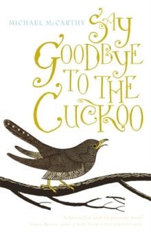 Say Goodbye to the Cuckoo, Paperback / softback Book