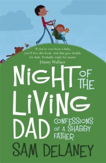 Night of the Living Dad, Paperback Book