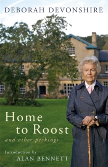 Home to Roost : And Other Peckings, Hardback Book