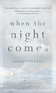 When the Night Comes, Hardback Book