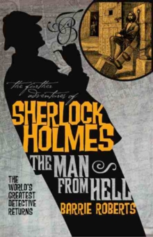 The Further Adventures of Sherlock Holmes : Man from Hell, Paperback Book
