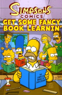 Simpsons Comics : Get Some Fancy Book Learnin', Paperback Book