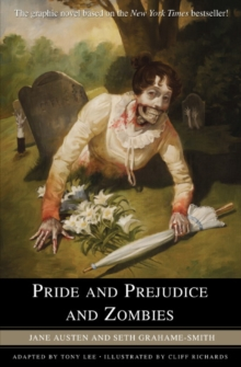 Pride and Prejudice and Zombies : The Graphic Novel, Paperback Book