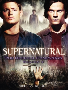 Supernatural : The Official Companion Season 4, Paperback Book
