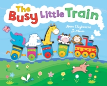 The Busy Little Train, Hardback Book