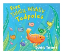 Five Tiddly, Widdly Tadpoles, Novelty book Book