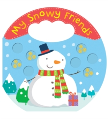 My Snowy Friends, Novelty book Book