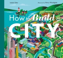 How to Build a City, Hardback Book
