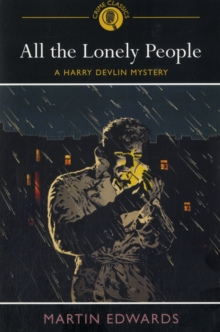 All the Lonely People : A Harry Devlin Mystery, Paperback Book
