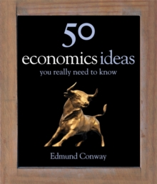 50 Economics Ideas You Really Need to Know, Hardback Book