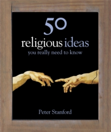50 Religious Ideas You Really Need to Know, Hardback Book